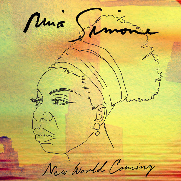 Nina Simone - New World Coming