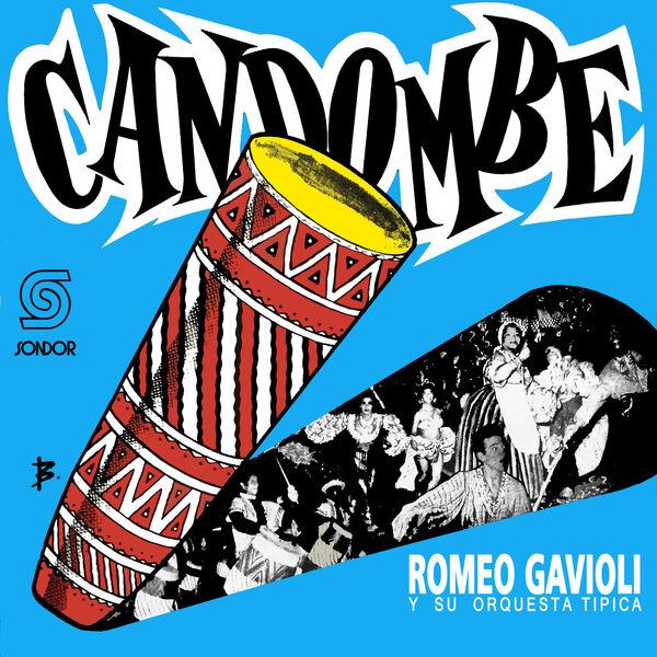 Romeo Gavioli y Su Orquesta Típica - Candombe