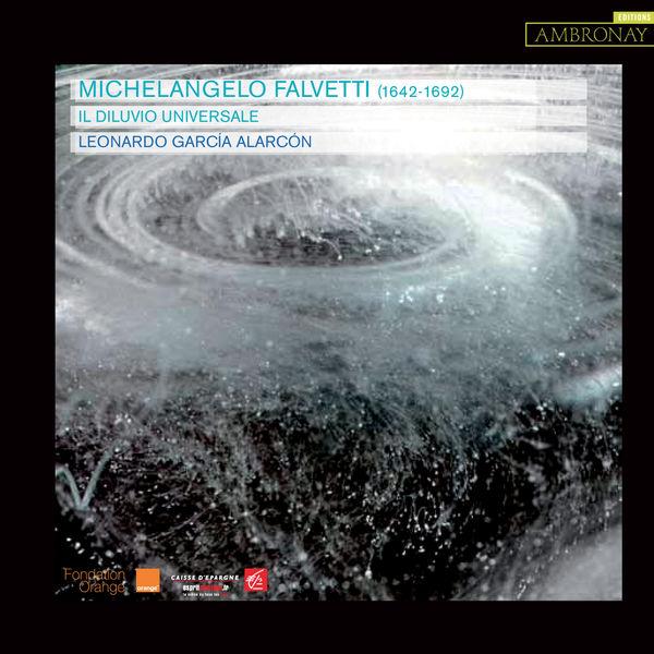 Leonardo García Alarcón - Falvetti: Il diluvio universale