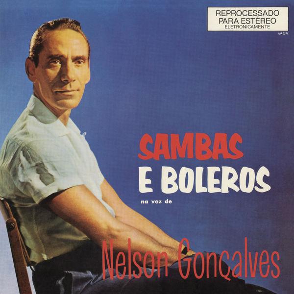 Nelson Gonçalves - Sambas e Boleros na Voz de Nelson Gonçalves