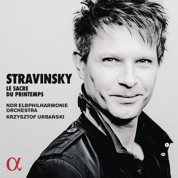 NDR Elbphilharmonie Orchestra - Stravinsky: Le Sacre du Printemps