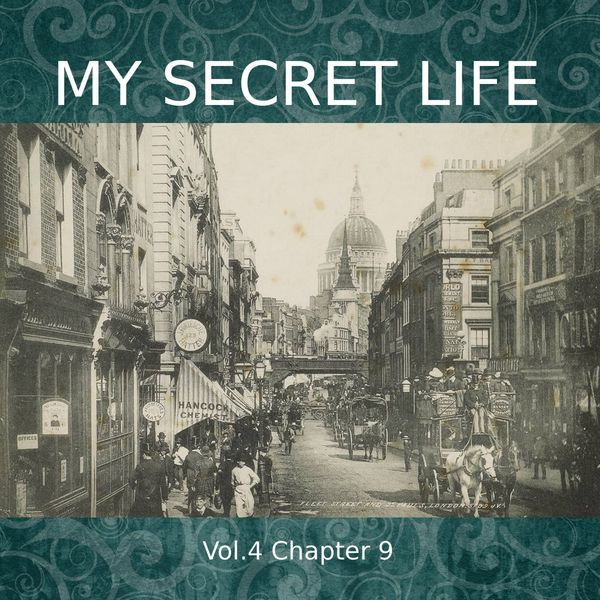 Dominic Crawford Collins - My Secret Life, Vol. 4 Chapter 9