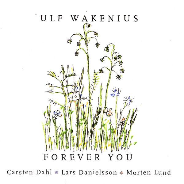 Ulf Wakenius|Forever You