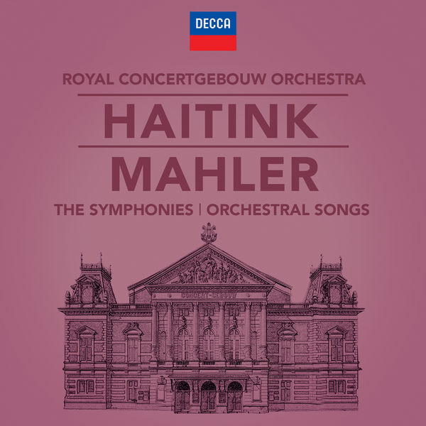 Bernard Haitink - Mahler: The Symphonies & Song Cycles
