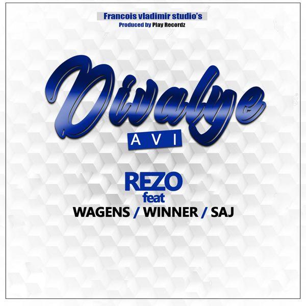 Rezo - Divalye Avi (feat. Wagens, Winner, Saj)