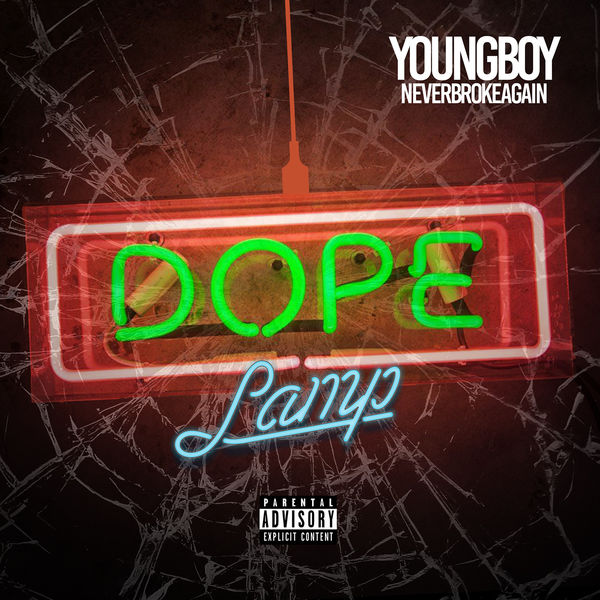 YoungBoy Never Broke Again - Dope Lamp