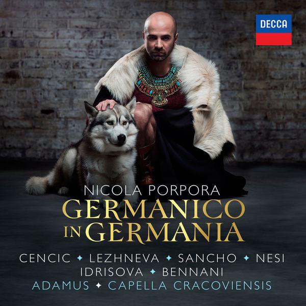 Max Emanuel Cencic - Nicola Porpora : Germanico in Germania