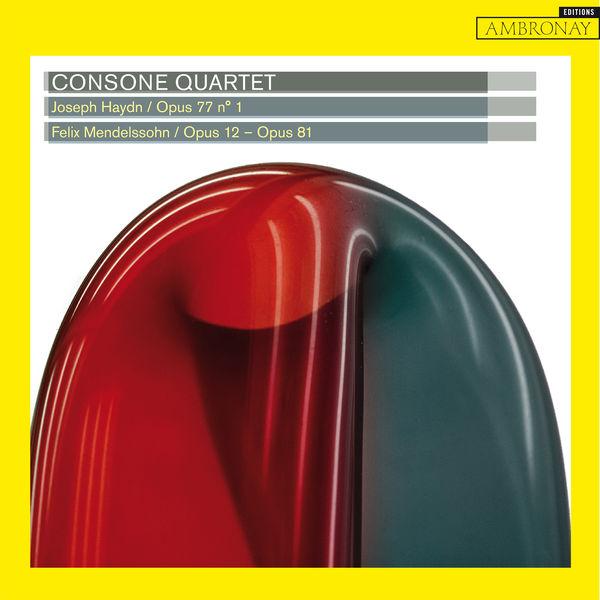 Consone Quartet - Haydn: Op. 77, No. 1 & Mendelssohn: Op. 12 & Op. 81