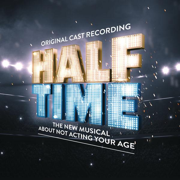 Original Cast of HALF TIME - HALF TIME (Original Cast Recording)