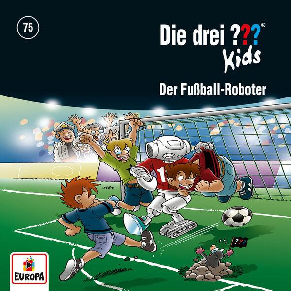 Die Drei ??? Kids - 075/Der Fußball-Roboter