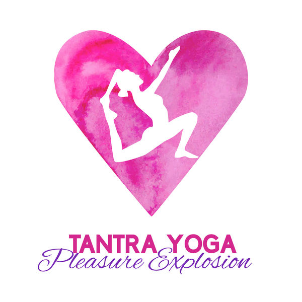 Album Tantra Yoga - Pleasure Explosion - Get In Tune With ...