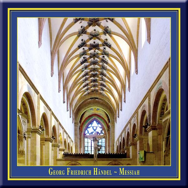 Maulbronner Kammerchor - Georg Friedrich Handel - Messiah (Maulbron Monastery Edition)