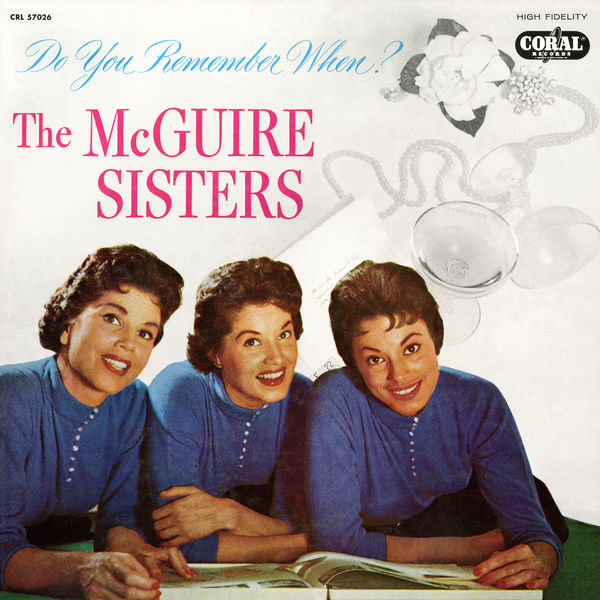 The Mcguire Sisters - Do You Remember When?