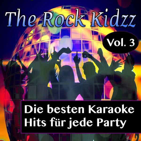 The Rock Kidzz - Die besten Karaoke Hits für jede Party, Vol. 3