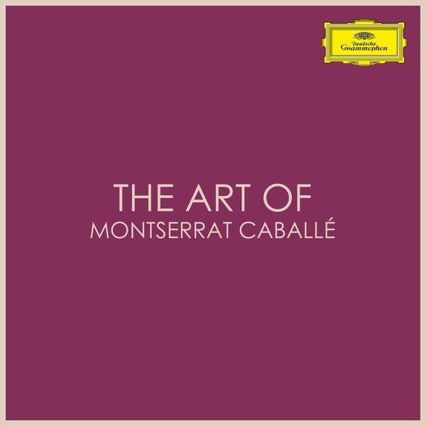 Montserrat Caballé|The Art of Montserrat Caballé