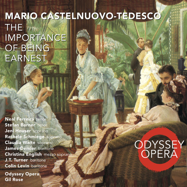 Odyssey Opera - Mario Castelnuovo-Tedesco: The Importance of Being Earnest