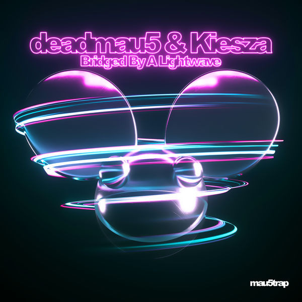 Deadmau5 - Bridged By A Lightwave