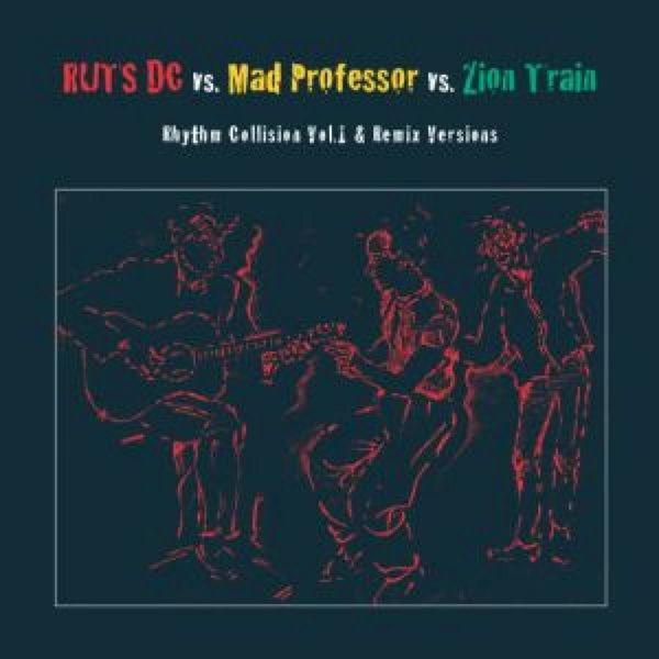 Ruts DC - Rhythm Collision, Vol. 1 & Remix Versions