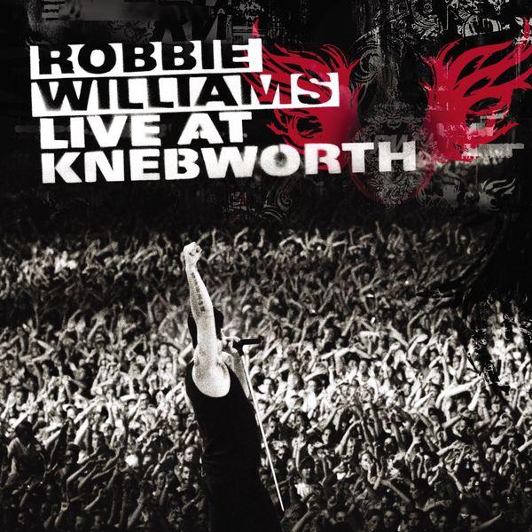 Robbie Williams|Live At Knebworth