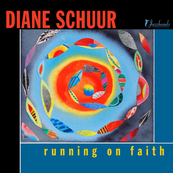Diane Schuur - Running on Faith