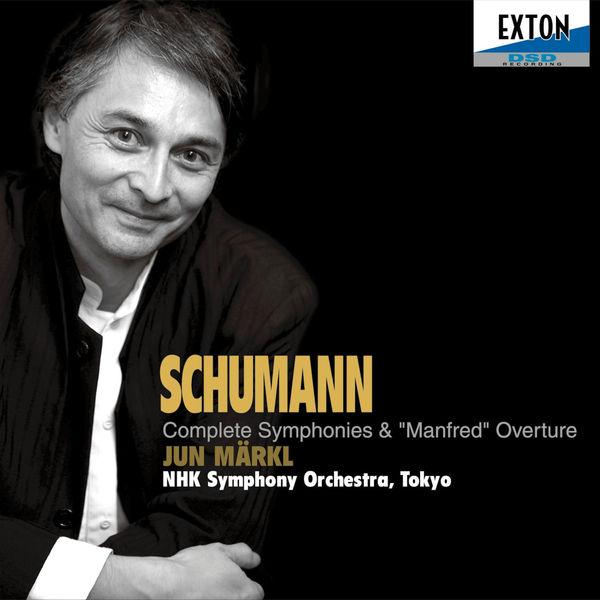 Jun Märkl - Schumann: Complete Symphonies & Manfred Overture