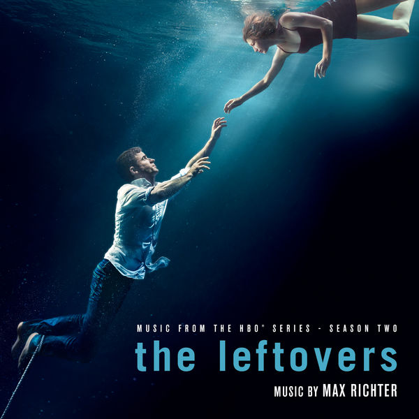 Max Richter - The Leftovers: Season 2 (Music from the HBO Series)