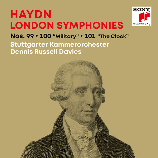 "Dennis Russell Davies - Haydn: London Symphonies / Londoner Sinfonien Nos. 99, 100 ""Military"", 101 ""The Clock"""