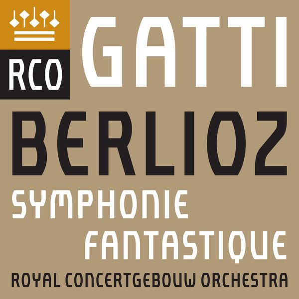 Royal Concertgebouw Orchestra - Berlioz: Symphonie fantastique (Live)