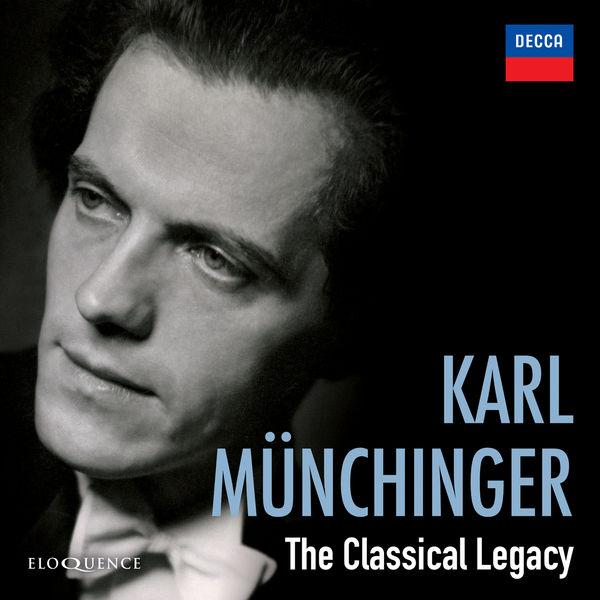 Karl Münchinger - Karl Munchinger - The Classical Legacy