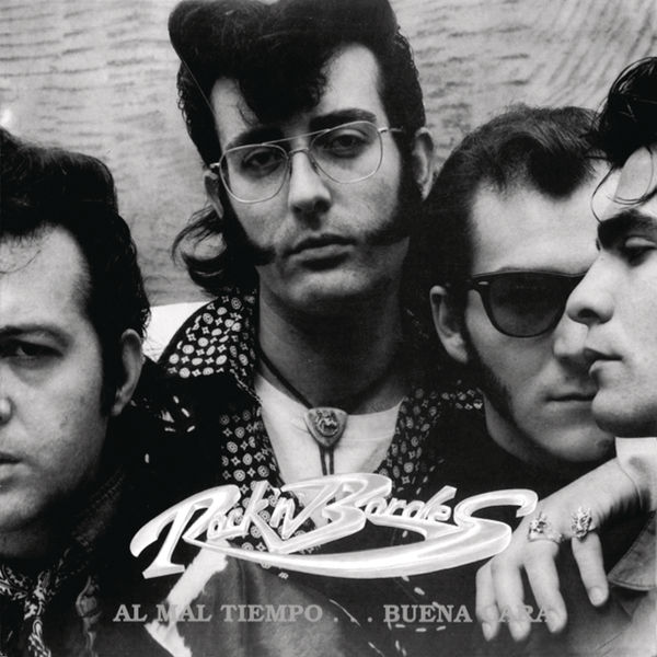 Rock'n Bordes - Al Mal Tiempo...Buena Cara (Remasterizado)