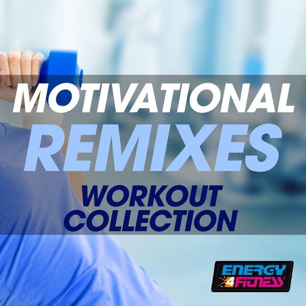 Various Artists - Motivational Remixes Workout Collection
