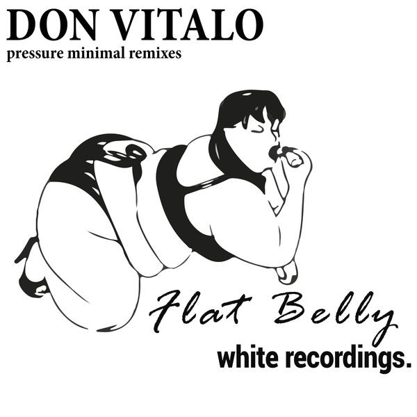 Don Vitalo - Pressure Minimal Remixes