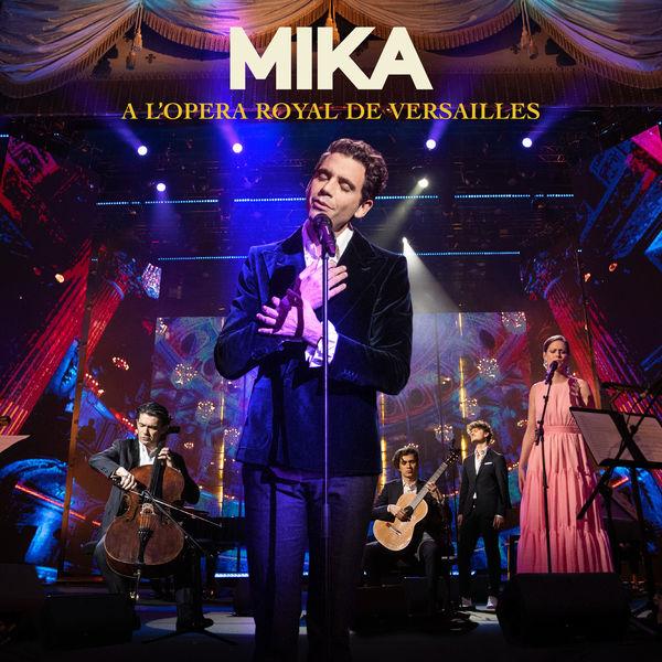 MIKA - A L'OPERA ROYAL DE VERSAILLES