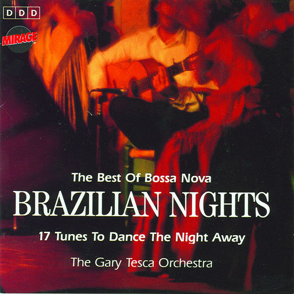 The Gary Tesca Orchestra - Brazilian Nights