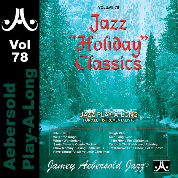 """Jamey Aebersold Play-A-Long - Jazz """"Holiday"""" Classics - Volume 78"""