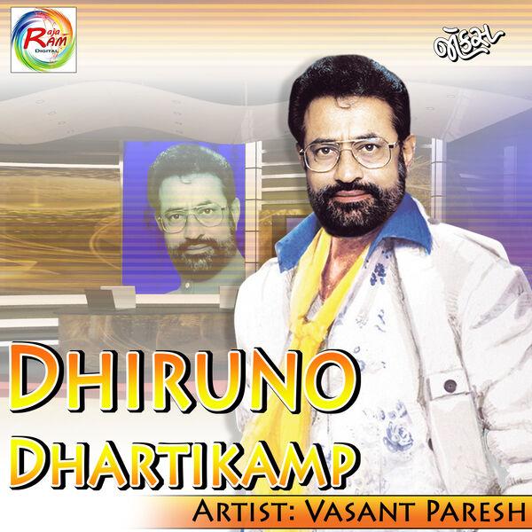 Vasant Paresh - Dhiruno Dhartikamp (Gujarati Comedy)
