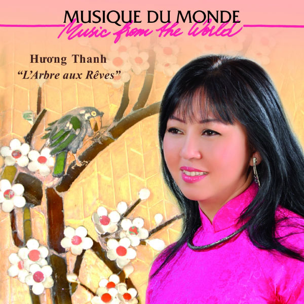 Huong Thanh - L'arbre aux rêves (Music from the World)