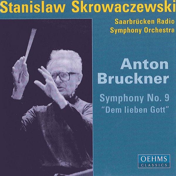 "Rundfunk-Sinfonieorchester Saarbrücken|Bruckner, A.: Symphony No. 9, ""Dem lieben Gott"""
