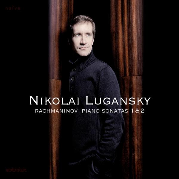 Nikolai Lugansky - Serge Rachmaninov : Sonatas (Sonates)