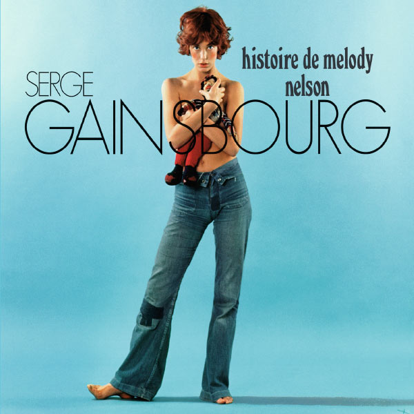Serge Gainsbourg - Histoire de Melody Nelson (Version Deluxe)