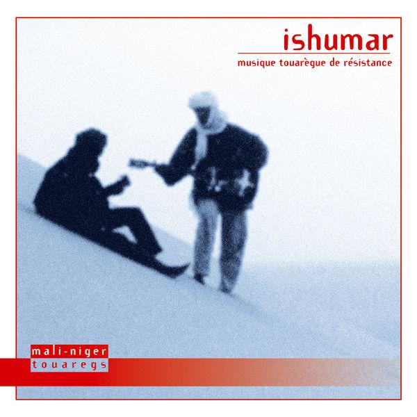 Various Artists - Ishumar: Musique touarègue de résistance