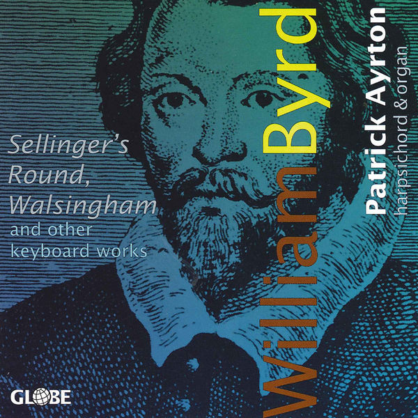Patrick Ayrton - William Byrd: Keyboard Works