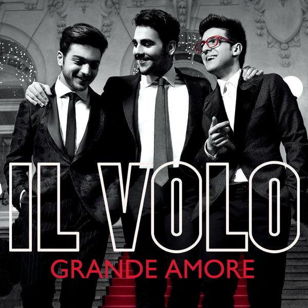 Il Volo - Grande amore (Eurovision Version)