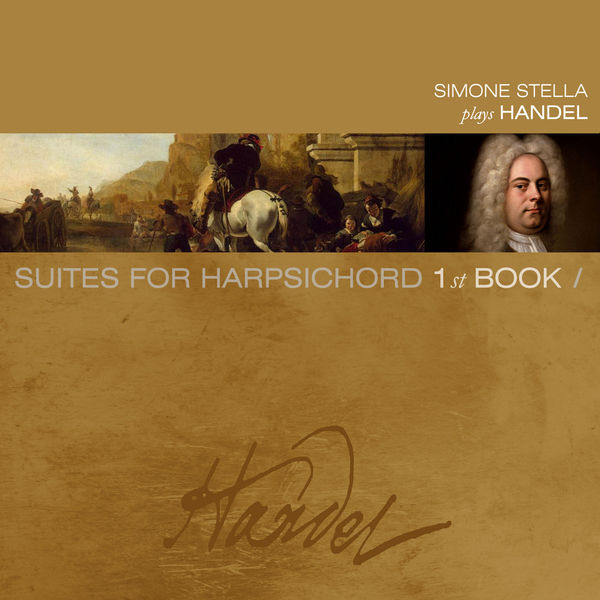 Simone Stella - Handel: Suites de pièces pour le clavecin, Vol. 1