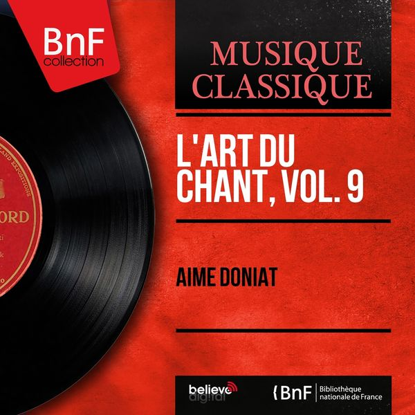 Aimé Doniat - L'art du chant, vol. 9 (Mono Version)