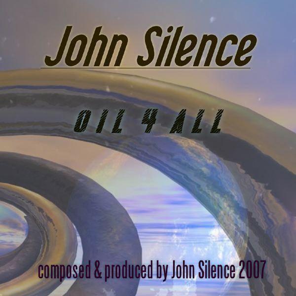 John Silence - Oil 4 All