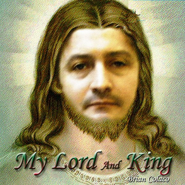 Brian Colaco - My Lord and King