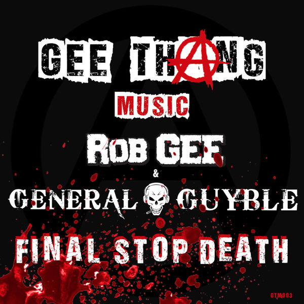 Rob Gee - Final Stop Death