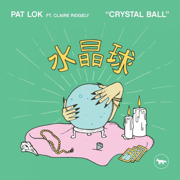 Pat Lok - Crystal Ball
