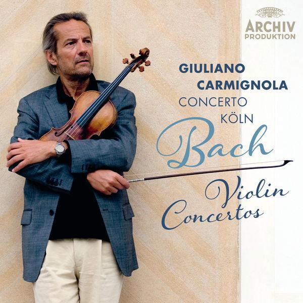 Giuliano Carmignola - Bach: Violin Concertos